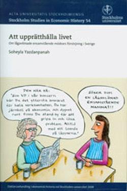 Att upprätthålla livet Om lågavlönade ensamstående mödrars försörjning i Sverige