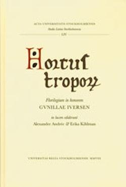 Hortus troporum Florilegium in honorem Gunillae Iversen