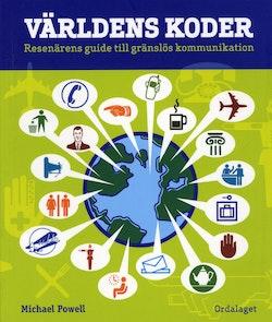 Världens koder : resenärens guide till gränslös kommunikation