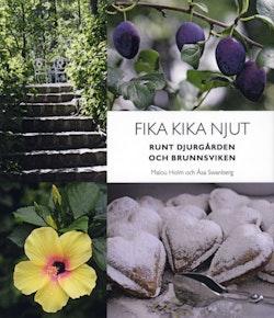 Fika, kika, njut : runt Djurgården och Brunnsviken