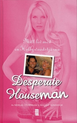Desperate houseman