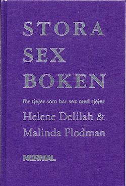 Stora sexboken : för tjejer som har sex med tjejer