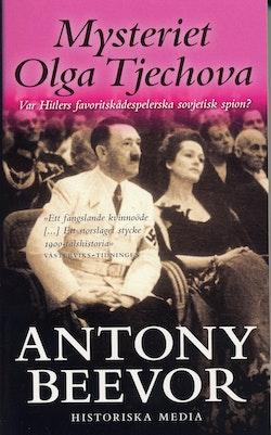 Mysteriet Olga Tjechova : var Hitlers favoritskådespelerska sovjetisk spion