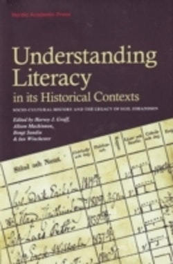 Understanding literacy in its historical contexts : socio-cultural history and the legacy of Egil Johansson