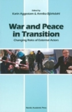 War and peace in transition : changing roles of external actors