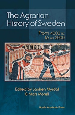 The agrarian history of Sweden : from 4000 BC to AD 2000