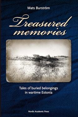 Treasured memories : tales of buried belongings in wartime Estonia