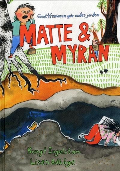 Matte & Myran : grottfinnaren går under jorden