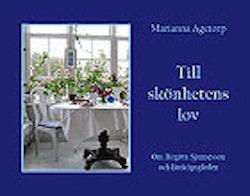 Till skönhetens lov : om Broköpsgården och Birgitta Sjunnesson