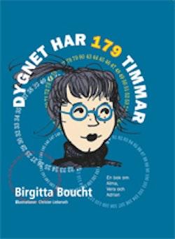 Dygnet har 179 timmar : en bok om Alma, Vera och Adrian