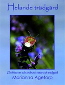 Helande trädgård : om frizoner och andrum i natur och trädgård