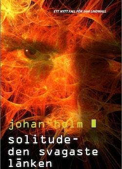 Solitude : den svagaste länken