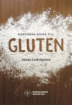 Doktorns guide till gluten