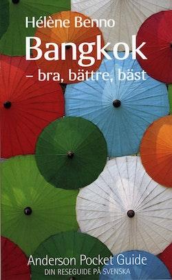 Bangkok : bra, bättre, bäst