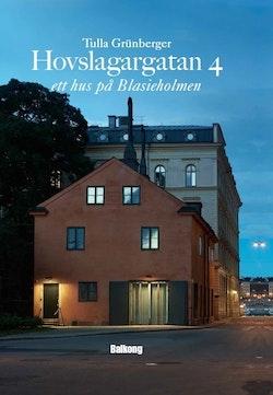 Hovslagargatan 4 : ett hus på Blasieholmen