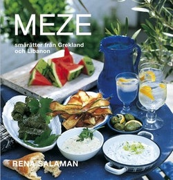 Meze : smårätter från Grekland och Libanon