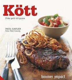 Kött : från grill till gryta