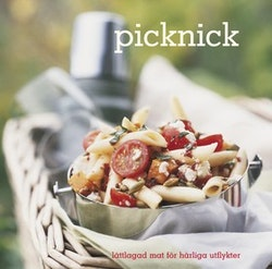 Picknick : lättlagad mat för härliga utflykter