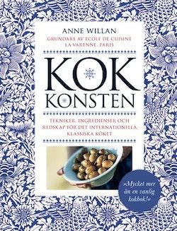 Kokkonsten : tekniker, ingredienser, redskap för det internationella, klassiska köket