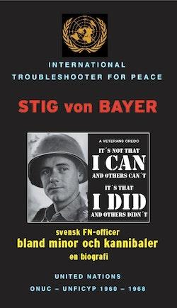Bwana Kabamba : Stig von Bayer - svensk FN-officer bland minor och kannibaler - en biografi