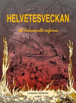Helvetesveckan : rysshärjningarna i Norrköping 1719 - ett brinnande inferno