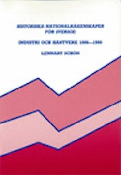 Historiska nationalräkenskaper för Sverige: Industri och hantverk 1800-1980