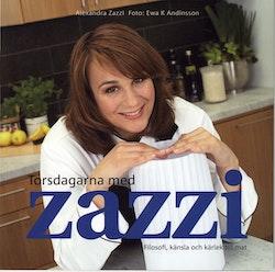 Torsdagarna med Zazzi : filosofi, känsla och kärlek till mat
