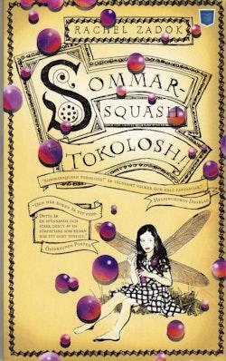 Sommarsquash tokolosh!