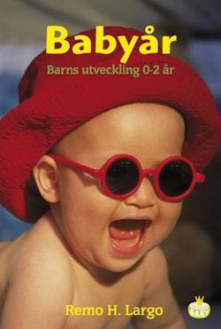 Babyår : barns utveckling 0-2 år