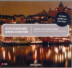 Stockholms hemligheter : söder om Gamla Stan