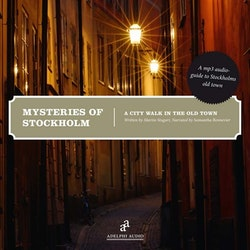 Mysteries of Stockholm : the old town