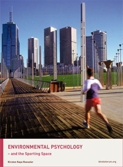 Environmental psychology and the sporting space