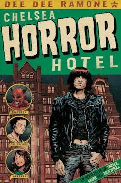 Chelsea Horror Hotel : en berättelse om skräck, knark och rock'n'roll