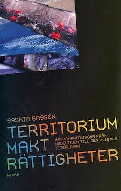 Territorium, Makt, rättigheter : sammansättningar från medeltiden till den globala tidsåldern