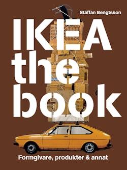 IKEA the book : formgivare, produkter & annat - Brun
