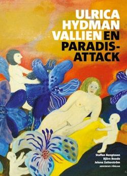 Ulrica Hydman Vallien : en paradisattack