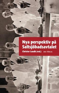 Nya perspektiv på Saltsjöbadsavtalet