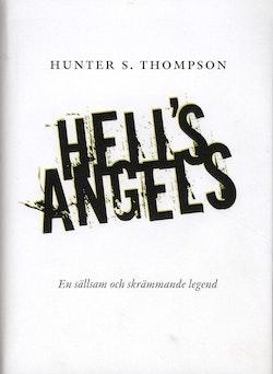 Hells Angels : en sällsam och skrämmande legend
