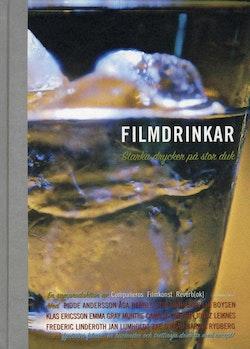 Filmdrinkar : starka drycker på stor duk