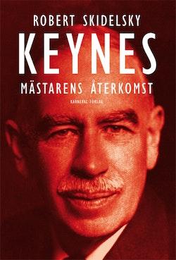 Keynes : mästarens återkomst