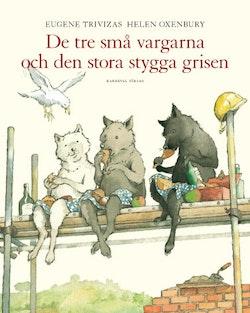 De tre små vargarna och den stora stygga grisen
