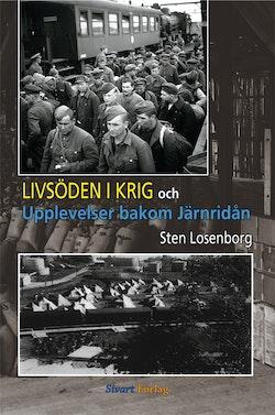 Livsöden i krig och upplevelser bakom järnridån