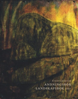 Andningsbok, landskapsbok : dikter