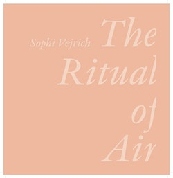 The Ritual of Air