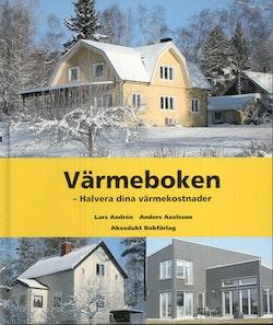 Värmeboken : halvera dina värmekostnader