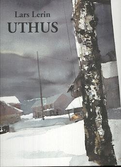 Uthus : akvareller 1982-2003