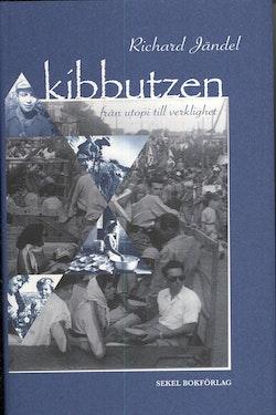 Kibbutzen : från utopi till verklighet