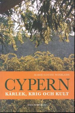 Cypern : kärlek, krig och kult