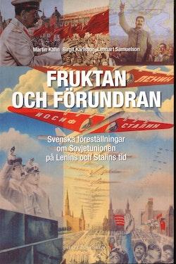 Fruktan och förundran - Svenska föreställningar om Sovjetunion