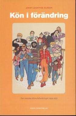 Kön i förändring : den svenska könsrollsforskningen 1959-1979